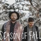 Folk/Pop Duo Season of Fall Release 'Stuck Inside My Head' Today