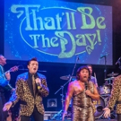THAT'LL BE THE DAY comes to the Edinburgh Playhouse