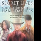 Lawrence J R Czaja Pens SECRET LIVES OF MAD HATTERS & OTHER HABERDASHERS