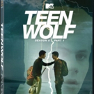 TEEN WOLF Season 6 Part I Arrives on DVD on 7/18
