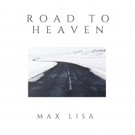 Max Lisa to Release 'Road to Heaven' 6/3; Single Taylor Swift (Smile) Already Charting