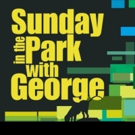 BWW Review: Fountain Hills Theater's SUNDAY IN THE PARK WITH GEORGE Is A Work of Order, Design, Tension, Balance, and Harmony