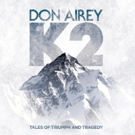 Don Airey Launches Pre-Sale Campaign for 'K2 - Tales of Triumph And Tragedy'
