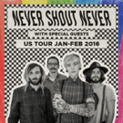 Never Shout Announce Winter Headlining Tour