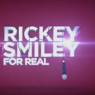 Sneak Peek - TV One's RICKEY SMILEY FOR REAL Returns for Season 3, Today