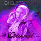 Vocal Powerhouse Chelsea Dash Debuts 'Quicksand'; 'Dangerous' Out 7/22