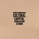 Sexmob's Latest Album 'Cultural Capital' Out Now
