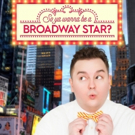BWW TV: New Web Series SO YOU WANNA BE A BROADWAY STAR? Will Premiere at Sheen Center on 6/6; Watch the Trailer!