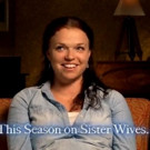 Sneak Peek - Explosive Drama SISTER WIVES Returns to TLC 11/27