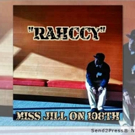 Young, Gifted & Gay Hip Hop Artist Rahccy Unveils New Single 'Miss Jill on 108th'