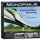 MONORAILS Shares Look at Future of Transportation
