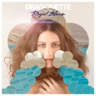 Dragonette's 'Royal Blues' Out Today, North American Tour w/ Lowell + Gibbz Continues
