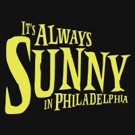 FXX Renews IT'S ALWAYS SUNNY IN PHILADELPHIA for Two More Seasons