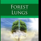 Andrew G. Zubinas Launches New Marketing Campaign for FOREST LUNGS