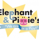 Elephant and Piggie's WE ARE IN A PLAY! Comes to Colorado Springs FAC Today