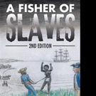 Dick Parsons Releases A FISHER OF SLAVES