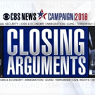 CBS EVENING NEWS Launches Campaign 2016 Series 'Closing Arguments'