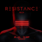 Line-Up Announced for RESISTANCE IBIZA 2017