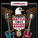 The Search Is On! LiftMaster Presents Battle of the Garage Bands