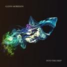 Glenn Morrison Releases lLong Player 'Into The Deep'