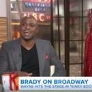 VIDEO: Wayne Brady Talks Joining KINKY BOOTS: 'I Think I'm Killin' It'