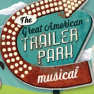 THE GREAT AMERICAN TRAILER PARK MUSICAL Opens Next Weekend at ShenanArts