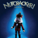 NUTCRACKER! THE MUSICAL Comes to New York, London This Holiday Season