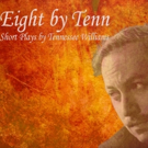 BWW Review: EIGHT BY TENN: Alas, a Menagerie
