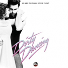 ABC Announces May Premiere Date for New Adaptation of DIRTY DANCING, ft. All-Star Cast