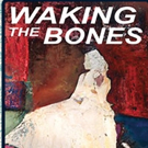 Writer Elizabeth Kirschner to Celebrate Release of New Memoir WAKING THE BONES at West End Theatre