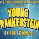 YOUNG FRANKENSTEIN to Rise at Old Library Theatre in Time for Halloween