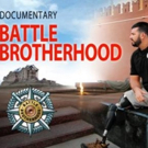 BATTLE BROTHERHOOD Military Documentary to Make Premiere