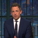 VIDEO: Seth Meyers Takes a 'Closer Look' at Trump's Personnel Appointment