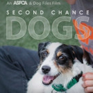 ASPCA Documentary SECOND CHANCE DOGS Now Available on Netflix