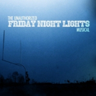 FRIDAY NIGHT LIGHTS Will Get the Musical Treatment in 2016