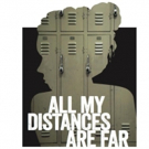 BWW Review: World Premiere ALL MY DISTANCES ARE FAR Shares Teen Sessions with School Therapist