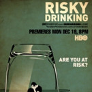 HBO Doc RISKY DRINKING to Offer New Prospective on Alcohol Use Disorder, 12/19