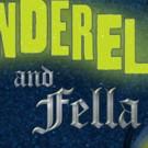 Alliance Theatre presents CINDERELLA AND FELLA