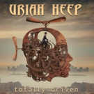 URIAH HEEP Announces Release of Obscure Re-Recordings Anthology 'Totally Driven'