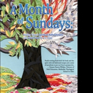 A MONTH OF SUNDAYS is Released