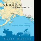 Sally Mahieu Releases ALASKA FROM THE INSIDE OUT