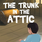 Kelsey Welch Pens THE TRUNK IN THE ATTIC
