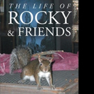 Sherry Reed Announces THE LIFE OF ROCKY & FRIENDS