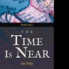 Ian Foley Says THE TIME IS NEAR in New Book