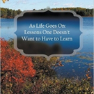 Rosalie Contino Launches Book, AS LIFE GOES ON: LESSONS ONE DOESN'T WANT TO HAVE TO LEARN