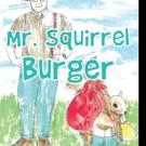 Josephine Wilson Release MR. SQUIRREL BURGER