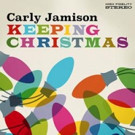 Singer Songwriter Carly Jamison Releases New Uplifting Holiday Song 'Keeping Christmas'