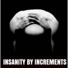 Alaric 'Al Necro' Cabiling Releases INSANITY BY INCREMENTS