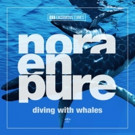 Nora En Pure Stuns with 'Diving With Whales' Out Now