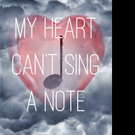 Grant Wass Releases MY HEART CAN'T SING A NOTE